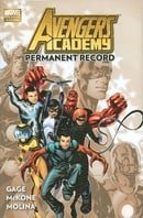 Avengers Academy Volume 1: Permanent Record (Avengers Academy (Quality Paperback))