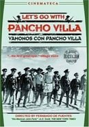 Let\'s Go with Pancho Villa