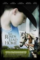 All Roads Lead Home (2008)