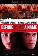Before It Had a Name                                  (2005)