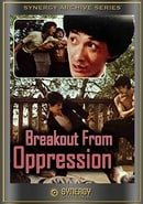 Breakout from Oppression (Deadly Strike)