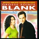 Grosse Pointe Blank: Music From The Film