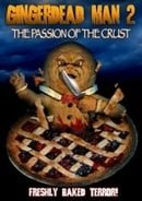 Gingerdead Man 2: Passion of the Crust (2008)
