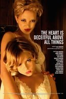 The Heart Is Deceitful Above All Things                                  (2004)