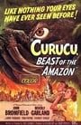 Curucu, Beast of the Amazon                                  (1956)