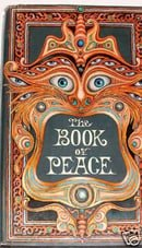 The Book of Peace, or the Way of Within Called the Glorious Threefold Path, the Way of the True Self