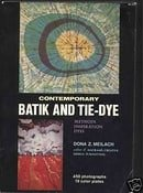 Contemporary Batik and Tie Dye: Methods, Inspiration, Dyes (Crown's arts and crafts series)