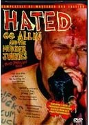 Hated: GG Allin  the Murder Junkies