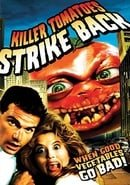 Killer Tomatoes Strike Back!                                  (1991)