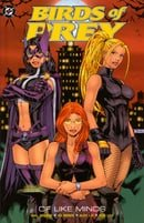 Birds of Prey: Vol. 1 - Of Like Minds