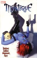 Mystique: Vol. 2 - Tinker, Tailor, Mutant, Spy