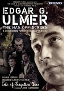Edgar G. Ulmer - The Man Off-screen