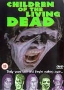 Children of the Living Dead                                  (2001)