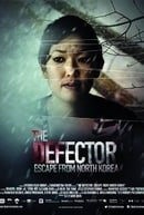The Defector: Escape from North Korea