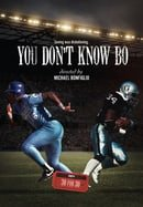 You Don't Know Bo