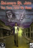 Delaware St. John Volume 2: The Town with No Name