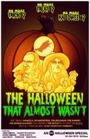 The Halloween That Almost Wasn't (1979)