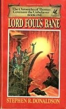 Lord Foul's Bane (The Chronicles of Thomas Covenant, the Unbeliever #1)