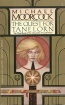 The Quest for Tanelorn (Chronicles of Castle Brass #3)