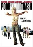 Poor White Trash                                  (2000)