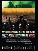 Workingman's Death                                  (2005)