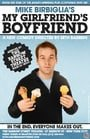 Mike Birbiglia: My Girlfriend