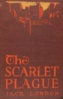 The Scarlet Plague (Science Fiction)