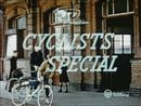 Cyclists Special