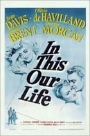 In This Our Life                                  (1942)