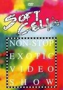 Soft Cell's Non Stop Exotic Video Show
