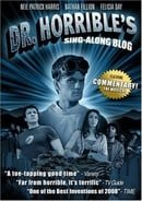 Dr. Horrible's Sing-Along Blog                                  (2008-2008)