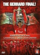 Liverpool vs West Ham Utd - 2006 FA Cup Final - The Gerrard Final!