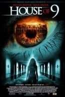 House of 9                                  (2005)