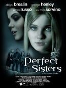 Perfect Sisters                                  (2014)