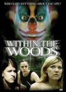Within the Woods                                  (2005)