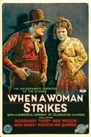 When a Woman Strikes