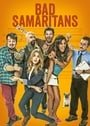 Bad Samaritans                                  (2013- )