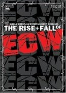 WWE - The Rise And Fall Of ECW