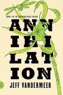 Annihilation (The Southern Reach Trilogy)