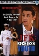 J.F.K.: Reckless Youth                                  (1993- )