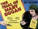 The Trial of Mary Dugan