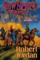 New Spring: The Novel (Wheel of Time)