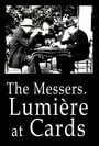 The Messers. Lumière at Cards