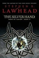 The Silver Hand : Song of Albion Book Two