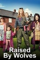Raised by Wolves                                  (2013- )
