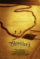 The Human Centipede III (Final Sequence) (2016)