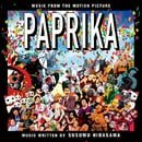 Paprika: Music From the Motion Picture