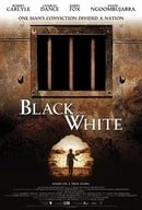 Black and White                                  (2002)