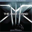 X-Men:  The Last Stand - Original Motion Picture Soundtrack