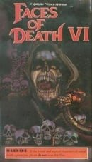 Faces of Death VI (1996)